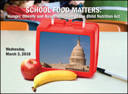 School Food Matters: Hunger, Obesity and Reauthorization of the Child Nutrition Act