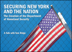 Securing New York and the Nation: The Creation of the Department of Homeland Security