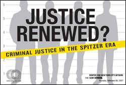 Justice Renewed? Criminal Justice in the Spitzer Era