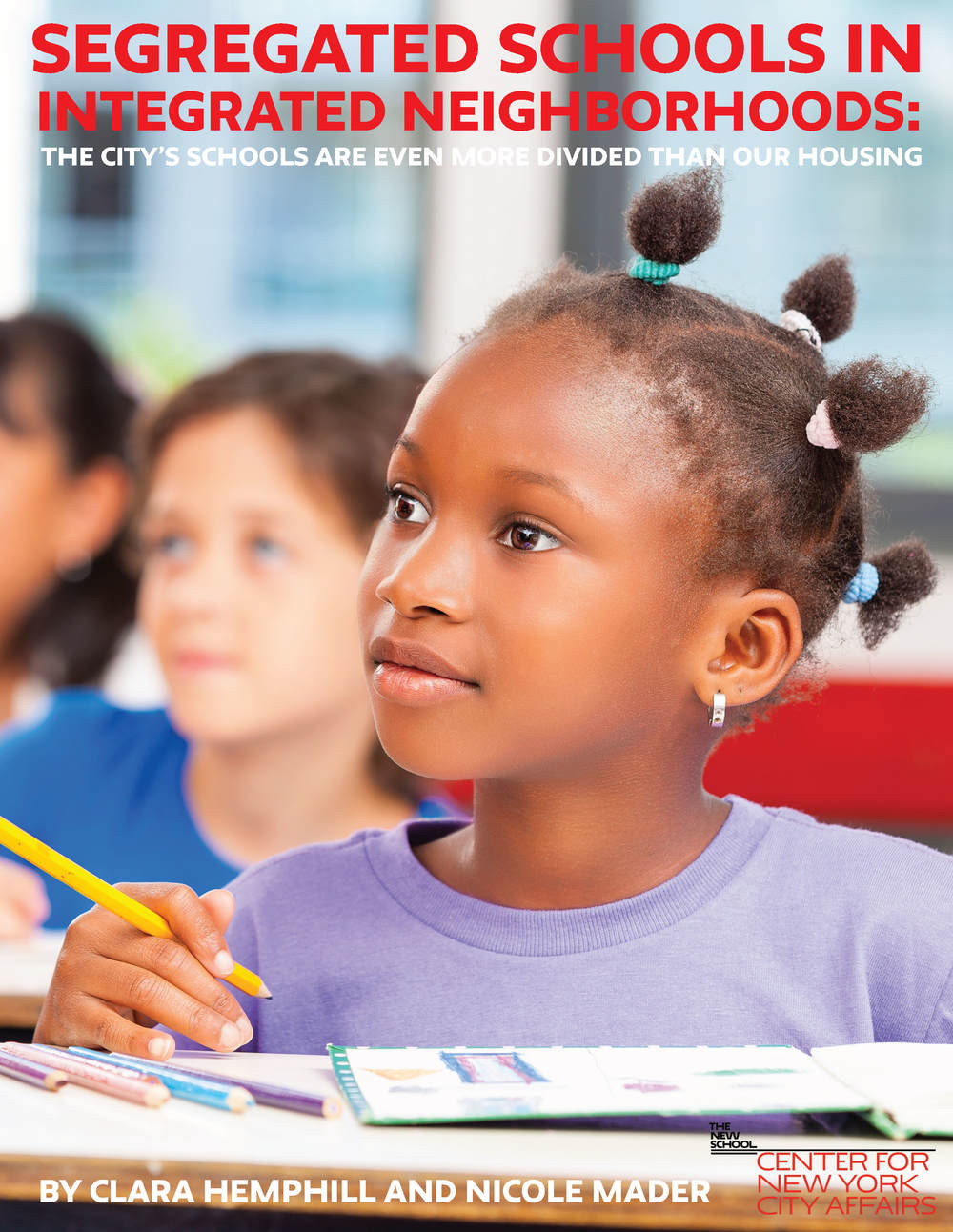 Segregated Schools in Integrated Neighborhoods — Center for New York City Affairs
