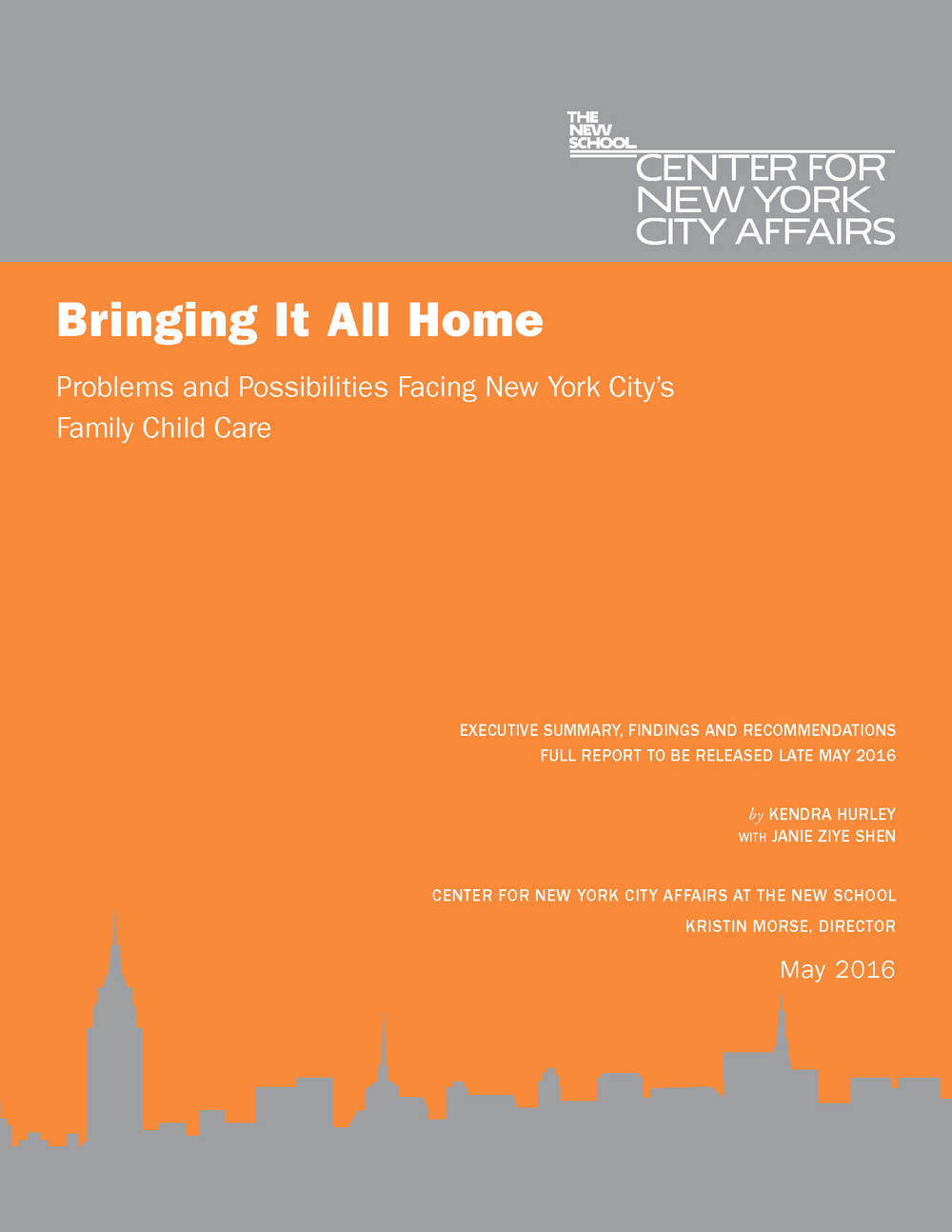 cf07ad0170 Bringing It All Home: Problems and Possibilities Facing NYC's Family Child  Care (2016)