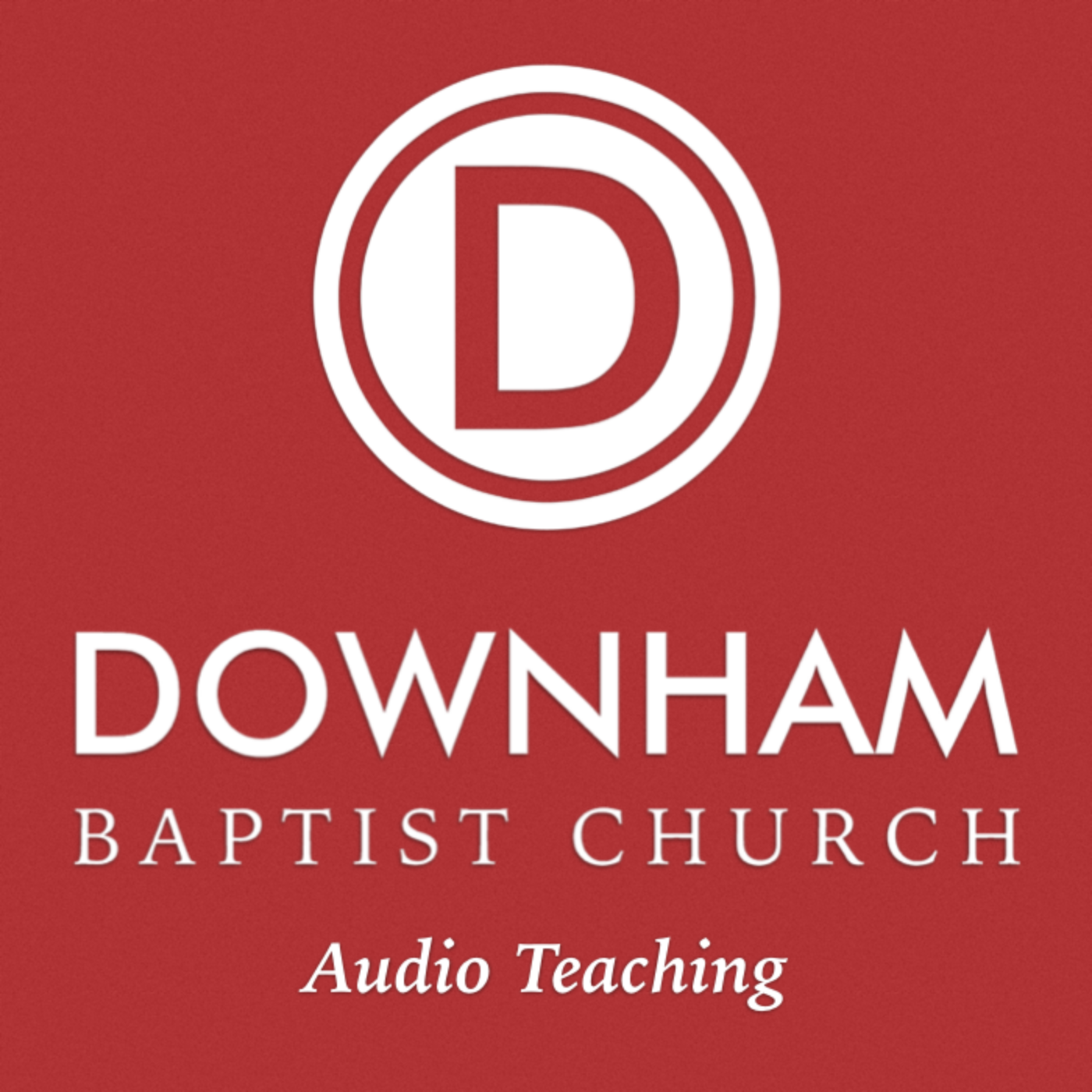 Listen - Downham Baptist Church