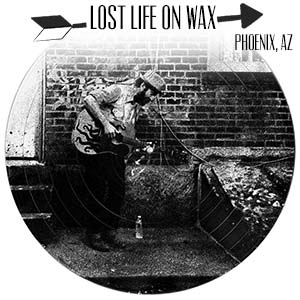 Lost Life on Wax.jpg