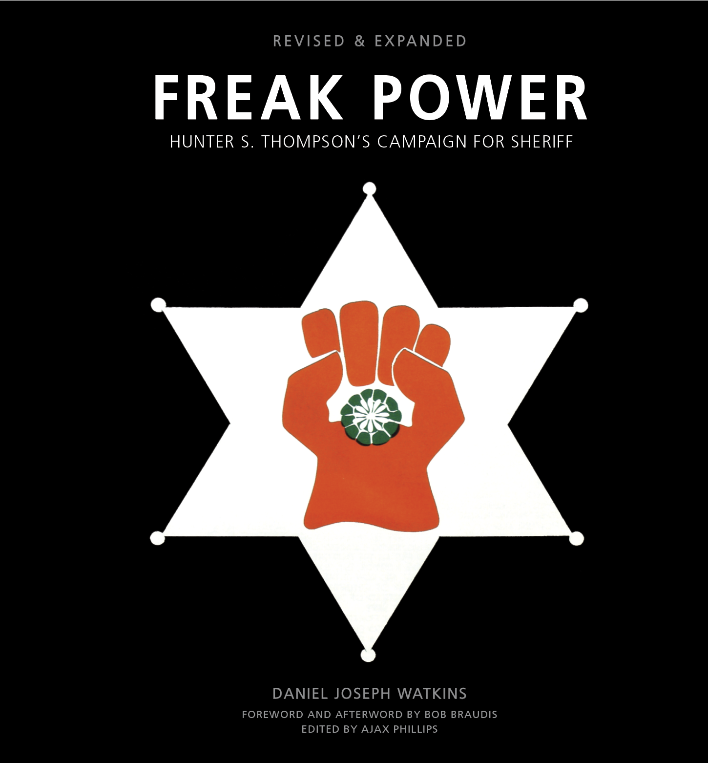 Freak Power Hunter S Thompson s Campaign for Sheriff Now