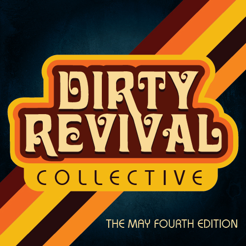Dirty Revival's debut EP - The May Fourth Edition