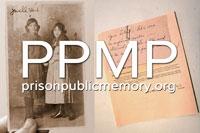 Prison Public Memory Project - www.prisonpublicmemory.org