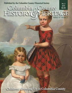 Columbia County History & Heritage magazine – Volume 14, Number 2