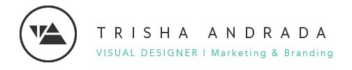 Trisha Andrada - Visual Designer  |  Marketing & Branding