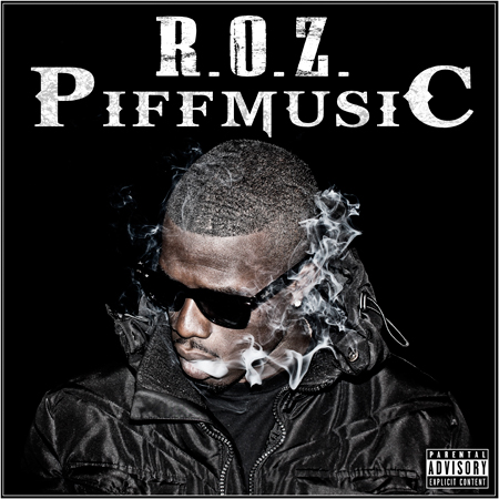 2011 - R.O.Z // Piff Music Download