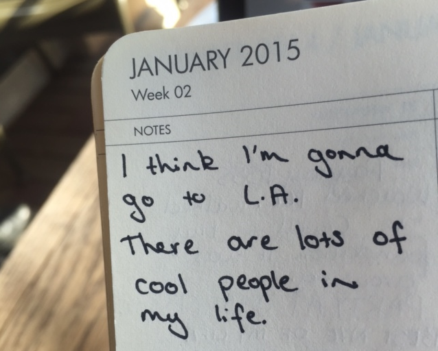 I was just looking back through my 2015 diary and I stumbled upon this note I wrote to myself twelve months ago.
