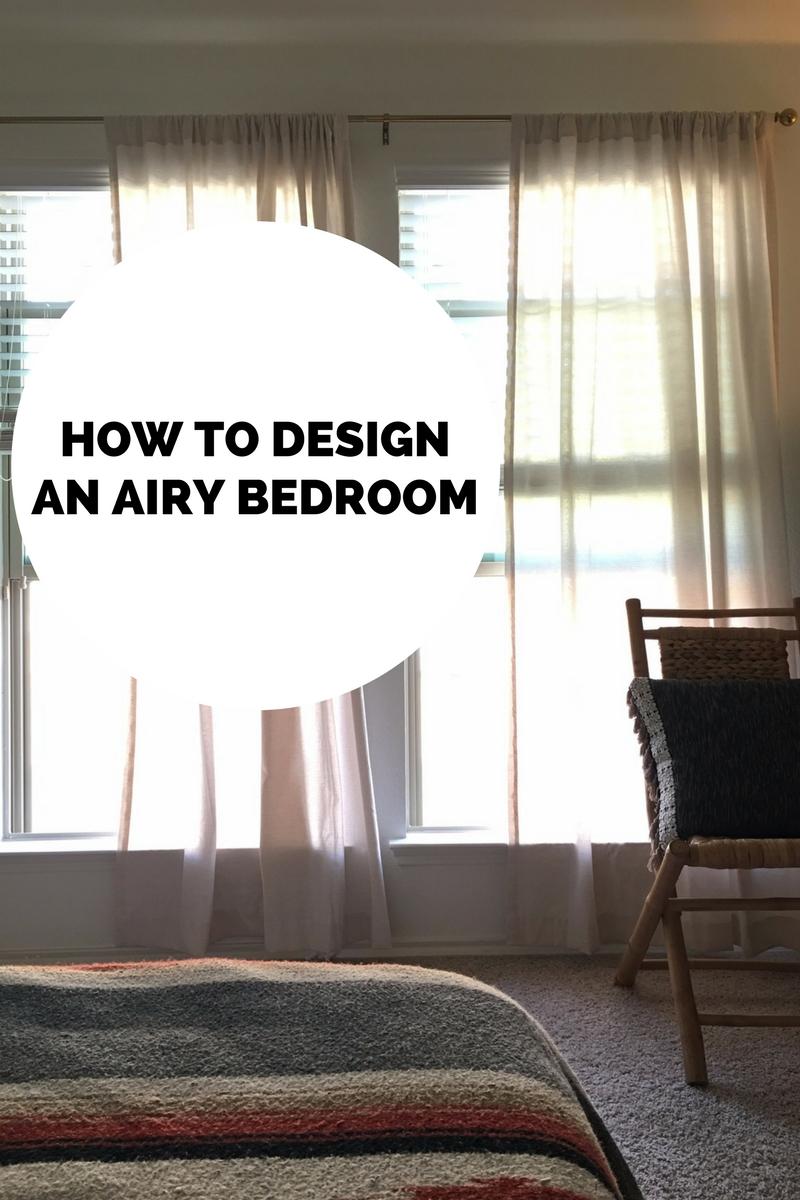 & How to Design an Airy Bedroom \u2014 H u r d \u0026 H o n e y