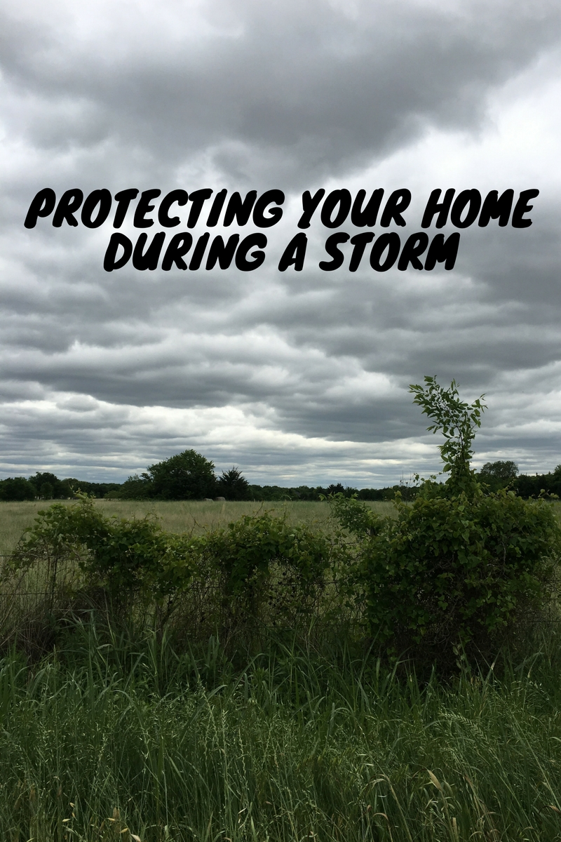 Protecting Your Home During A Storm.jpg
