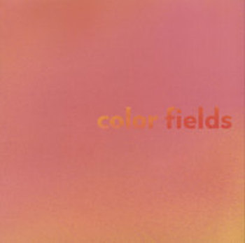 Editorial Assistant, Color Fields exhibition catalogue, Deutsche Guggenheim