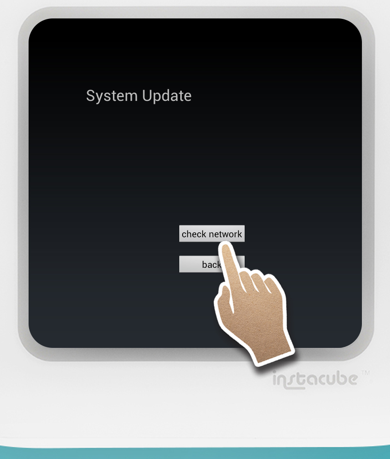 The System Update screen appears when the latest update is available. Single-tap 'Check Network'
