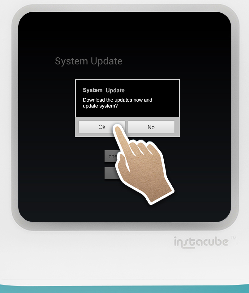 Single-tap 'Ok' in the System Update screen to download the update file.