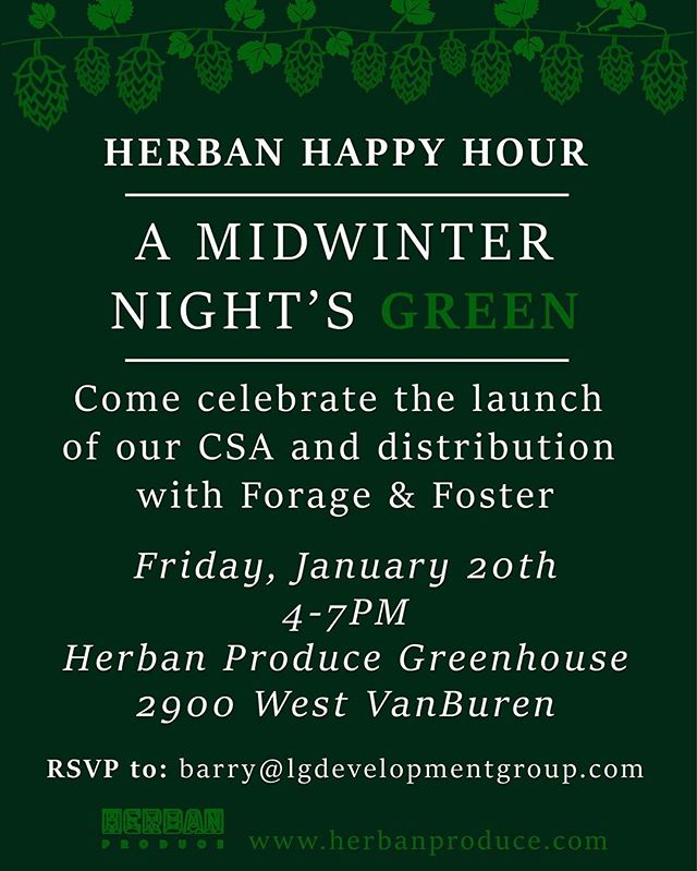 Come and celebrate with us! @forageandfoster  #hydroponics #greenhouse #happyhour  #chicagoevents