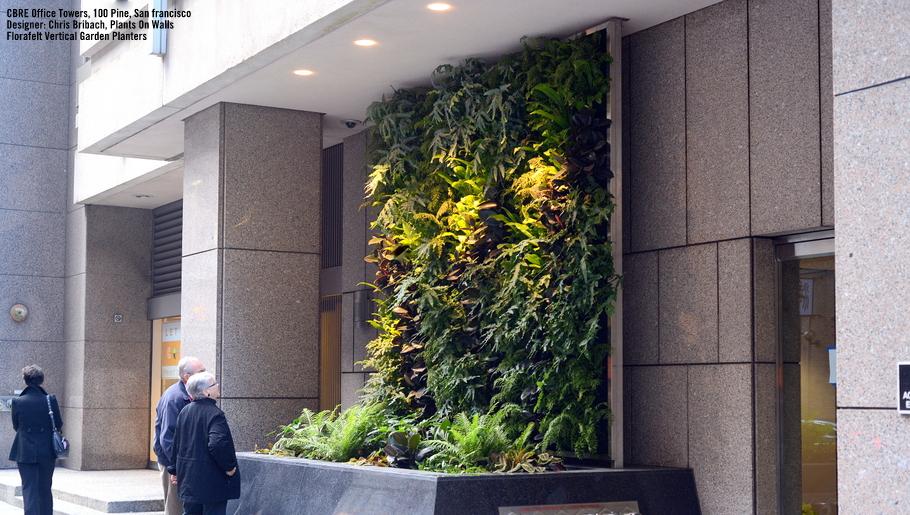 Chris Bribach,Plants On Walls.CBRE San Francisco.Florafelt Vertical Garden Planters