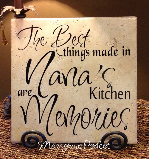 The Best Things Made in Nana\'s Kitchen are Memories — MonogramPerfect