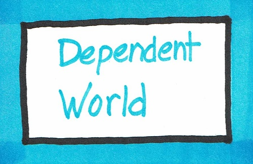 Dependent World
