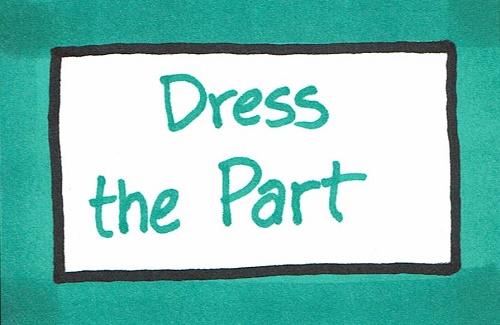 Dress the Part