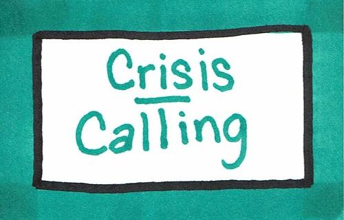 Crisis/Calling