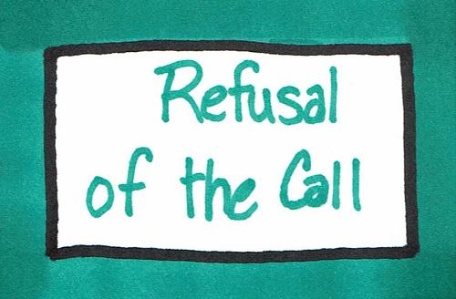 Refusal of the Call.jpg
