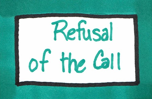 Refusal of the Call