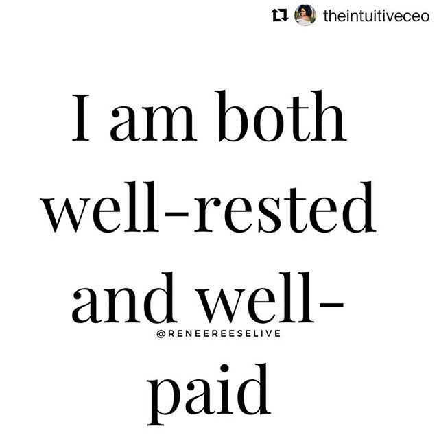 Can I get an AMEN! 💯⭐️⭐️⭐️⭐️⭐️ #Repost @theintuitiveceo with @get_repost ・・・ AFFIRMATION- I am both well-rested and well-paid . I remember coming back home from a job I hated and constantly grumbling how I was overworked and underpaid . And now? . I still work! But it's not just a daily grind to get to a job I don't love and doing things in a way that don't fill my soul. I'm not running around haggardly and working from a place of fear . I'm not anti-hustle, I'm pro ALIGNED hustle . You don't have be to super overworked, burnt out and miserable in order to be successful. You don't have to sacrifice taking care of yourself. You don't have to abandon yourself. . You just don't. That's a choice and you can choose differently.  You get to enjoy the journey and not be miserable in the process . You get to be well-rested and well-paid. Period.