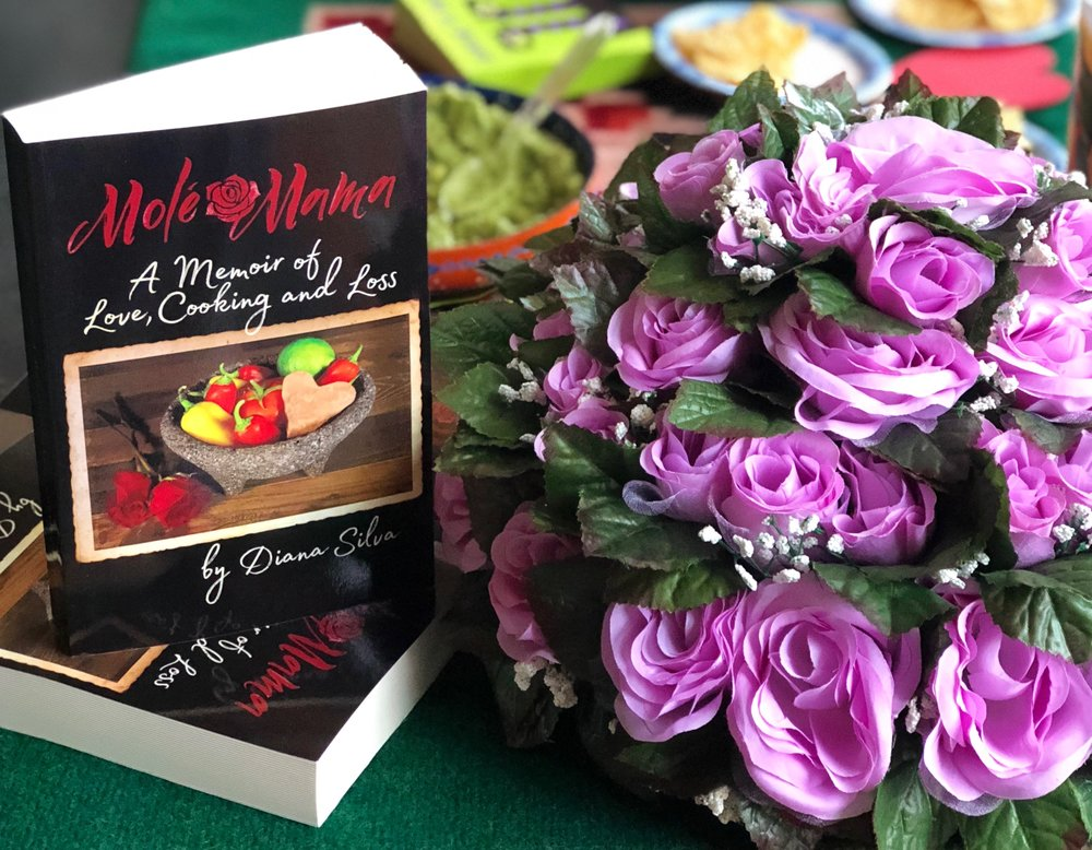 Molé Mama; A Memoir of Love, Cooking and Loss - In this heartfelt love story, Diana shares the intimate journey of her mother's final thirteen months. She cooks her mother's heirloom Mexican recipes every weekend while Rose presides from her nearby hospice bed and completes taste tests to ensure that Diana has perfected her favorite dishes.Watch book trailerLearn more