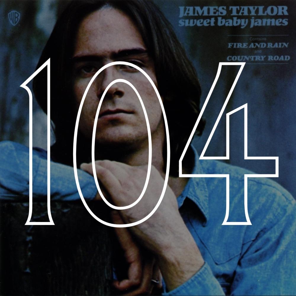 104 Sweet Baby James.jpg