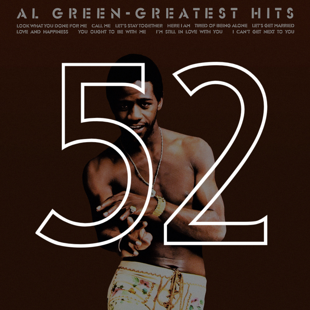 52 Al Green Greatest Hits.jpg