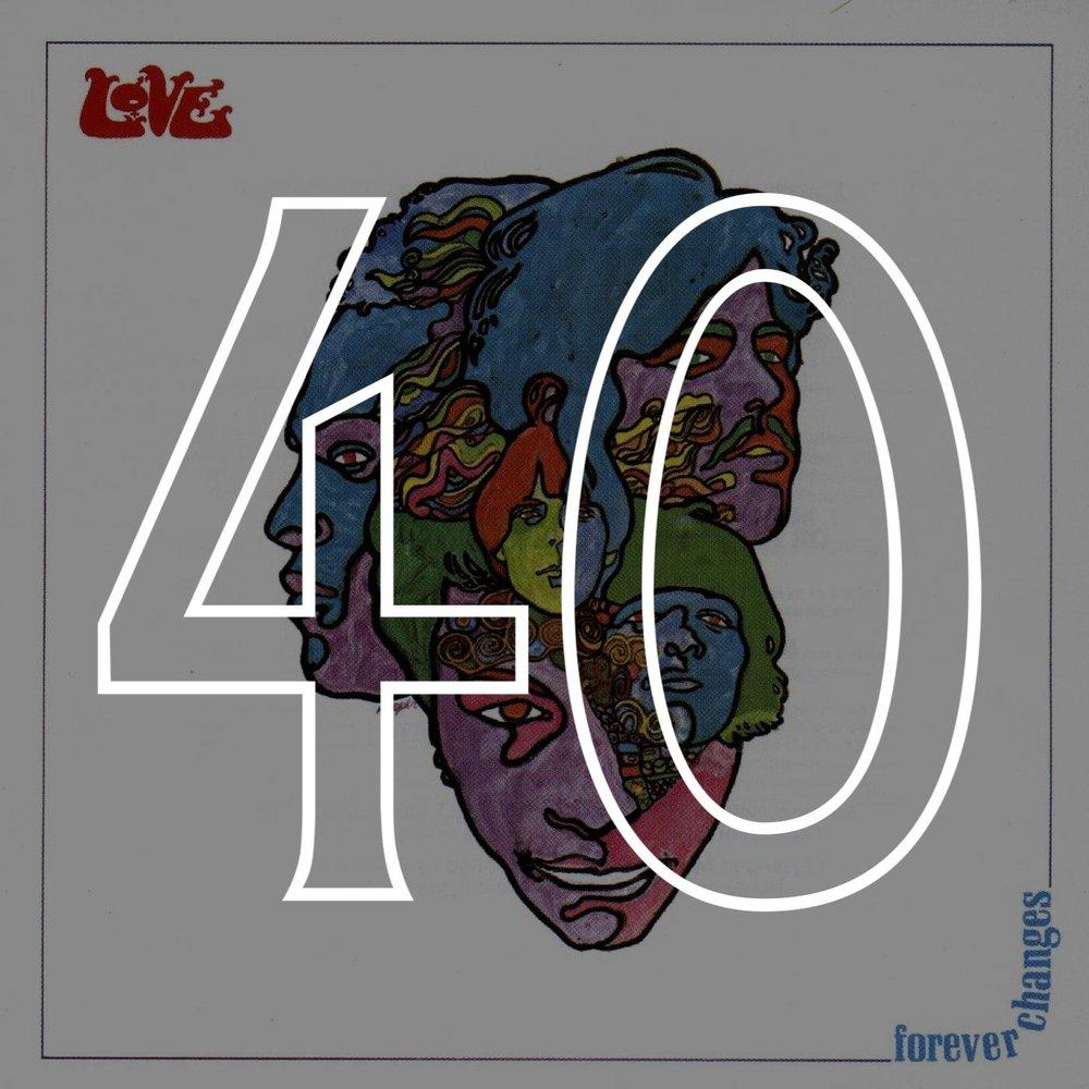 40 Forever Changes.jpg