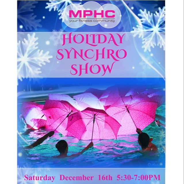 See you all there!!! 💦482 W. 43rd St 💦5:30pm💦$5💦 #synchronizedswimming #holidayshow #mphc