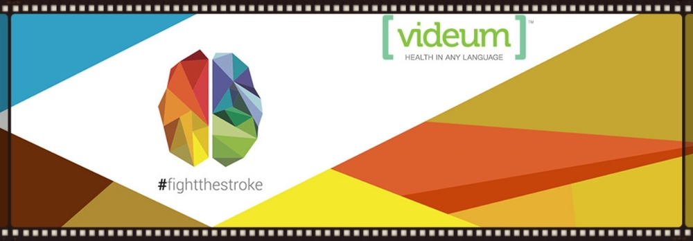 Our FightTheStroke channel on Videum platform to access video on medicine in any language.