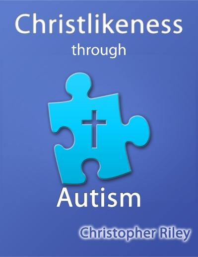 Christlikeness through Autism