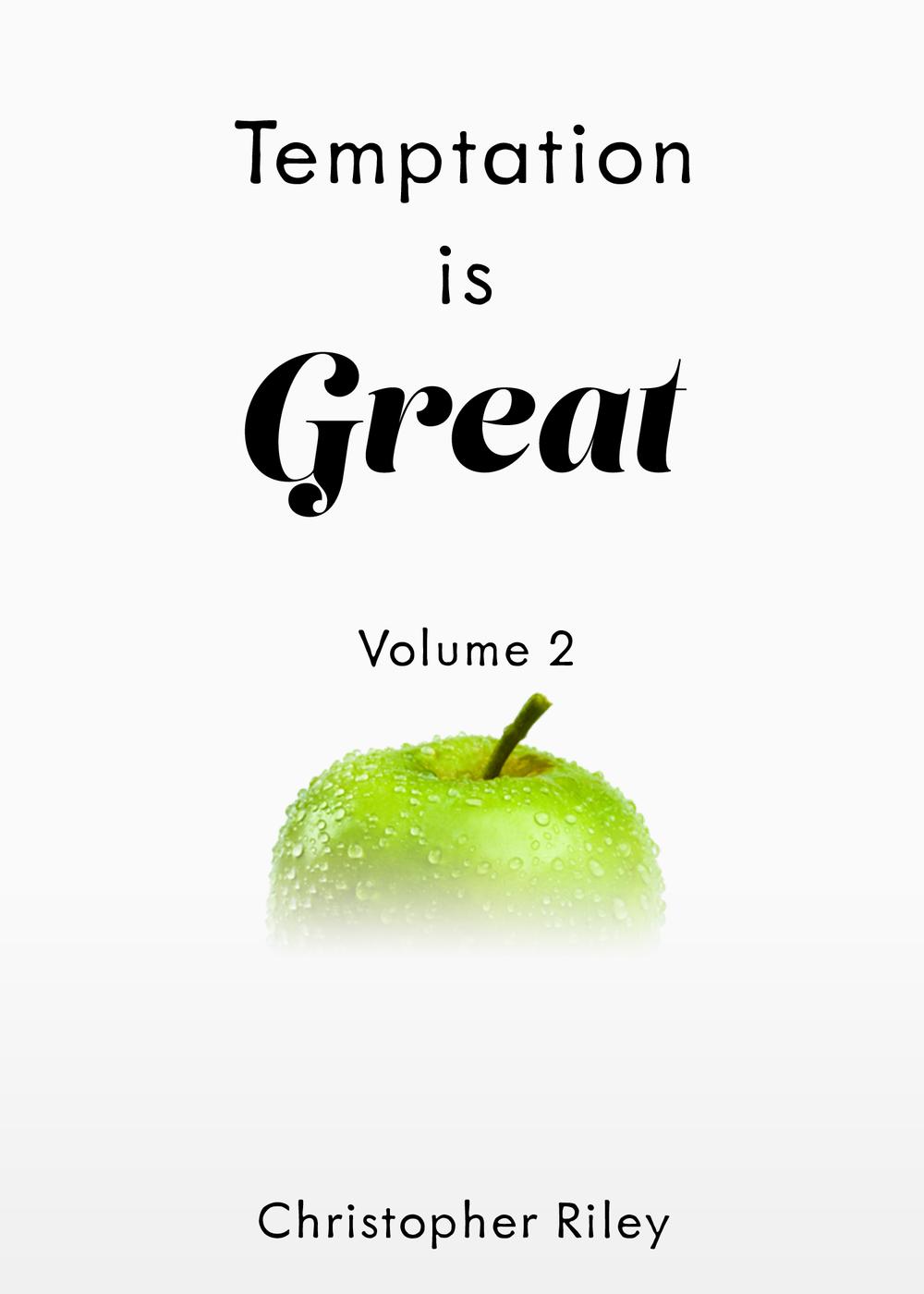 Temptation is Great: Volume 2