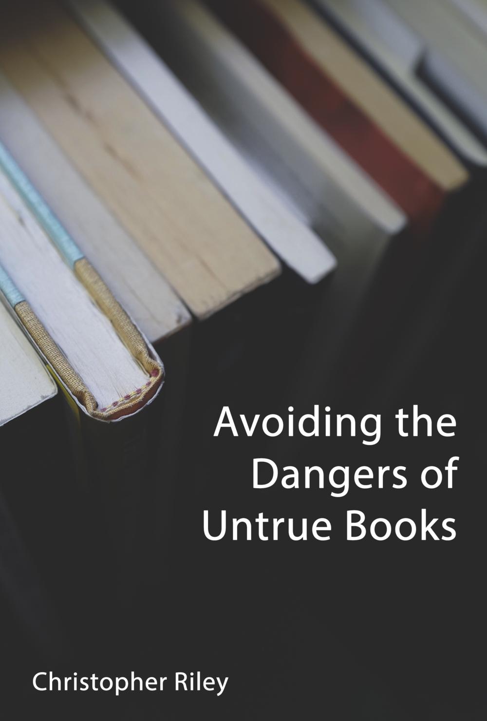 Avoiding the Dangers of Untrue Books