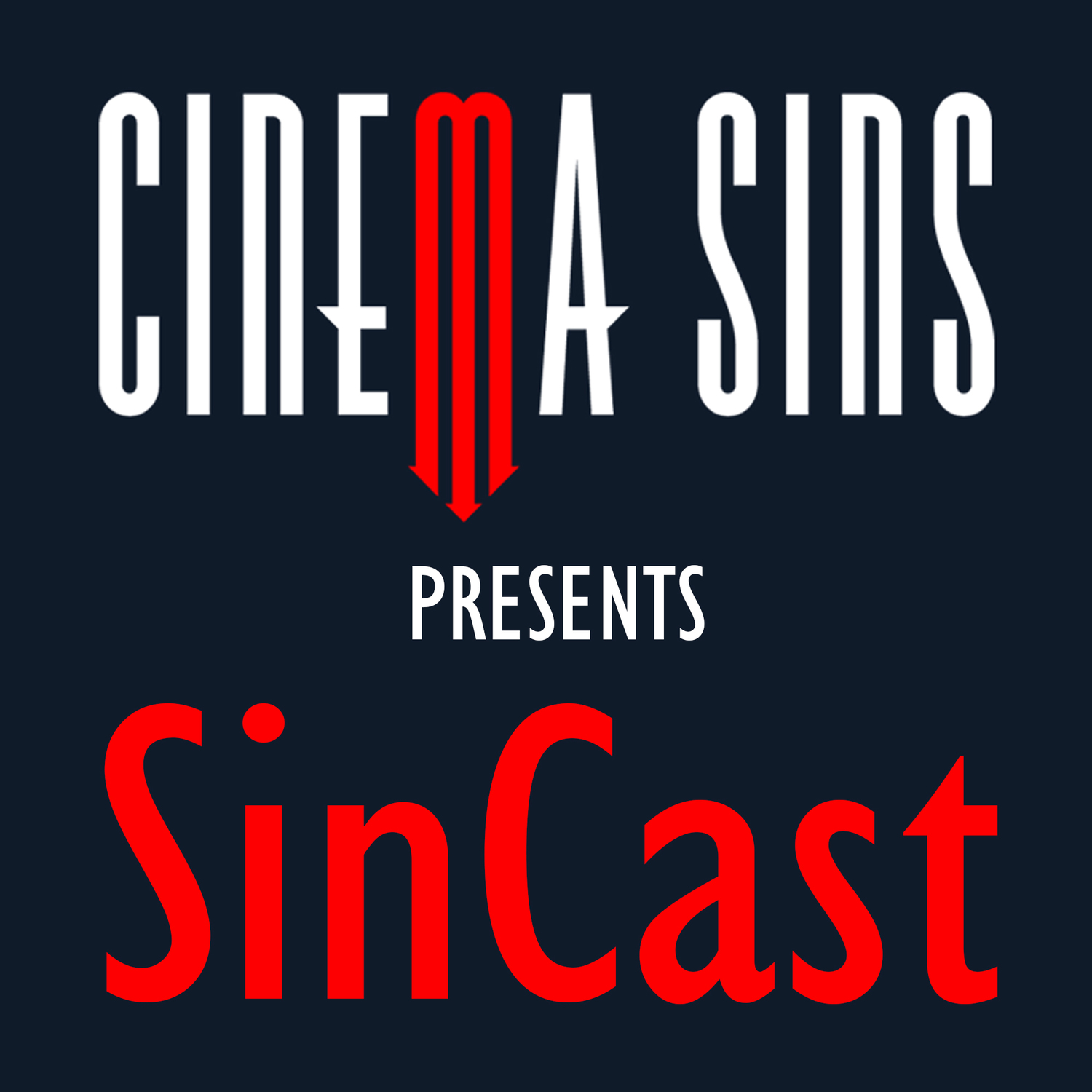 SinCast - Cinema Sins - No movie is without sins.