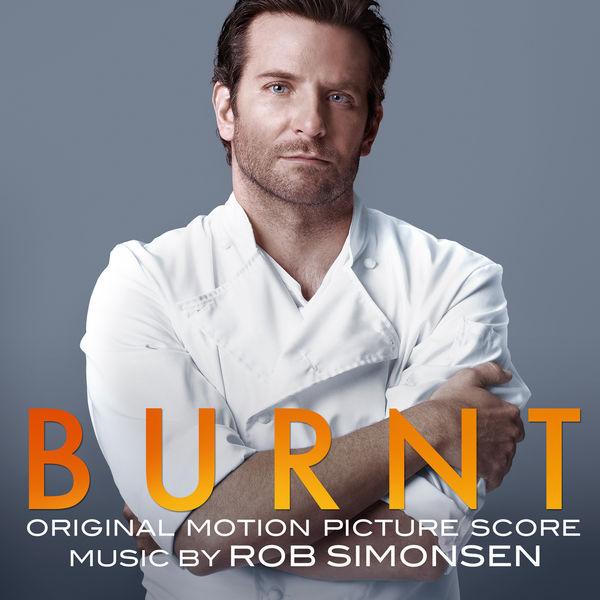 Burnt (Original Motion Picture Score).jpg