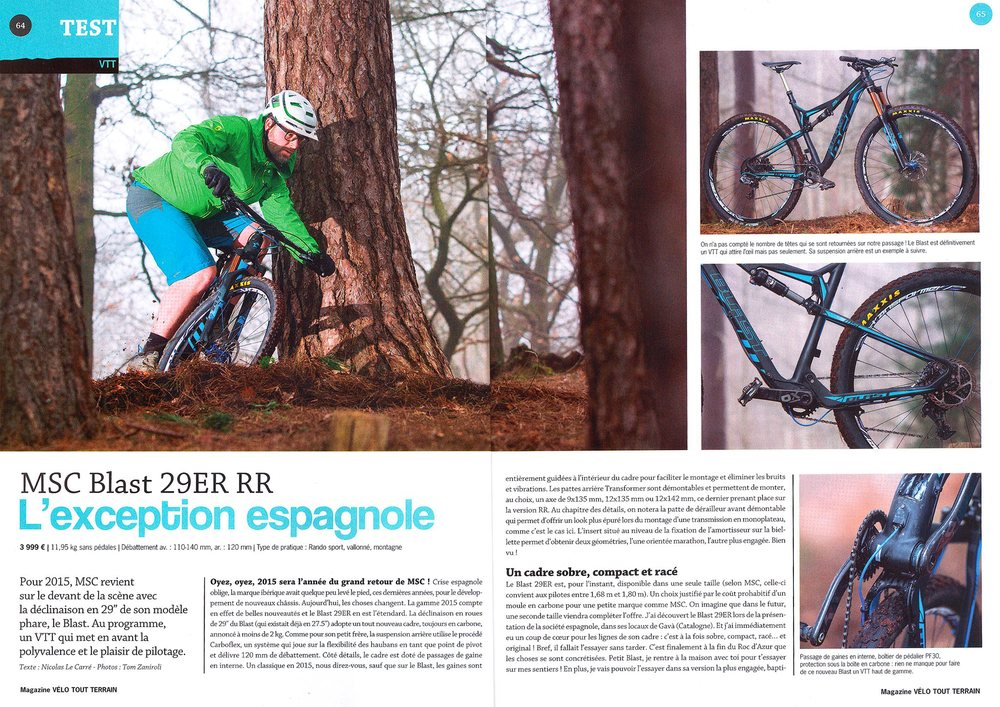 "France's VTT Blast 29ER Review Feb 2015 -  ""Exceptional pedaling performance. Highly effective rear suspension when descending. Typical high sensitivity grip and traction enhancing rear that we love from the Spanish brand."