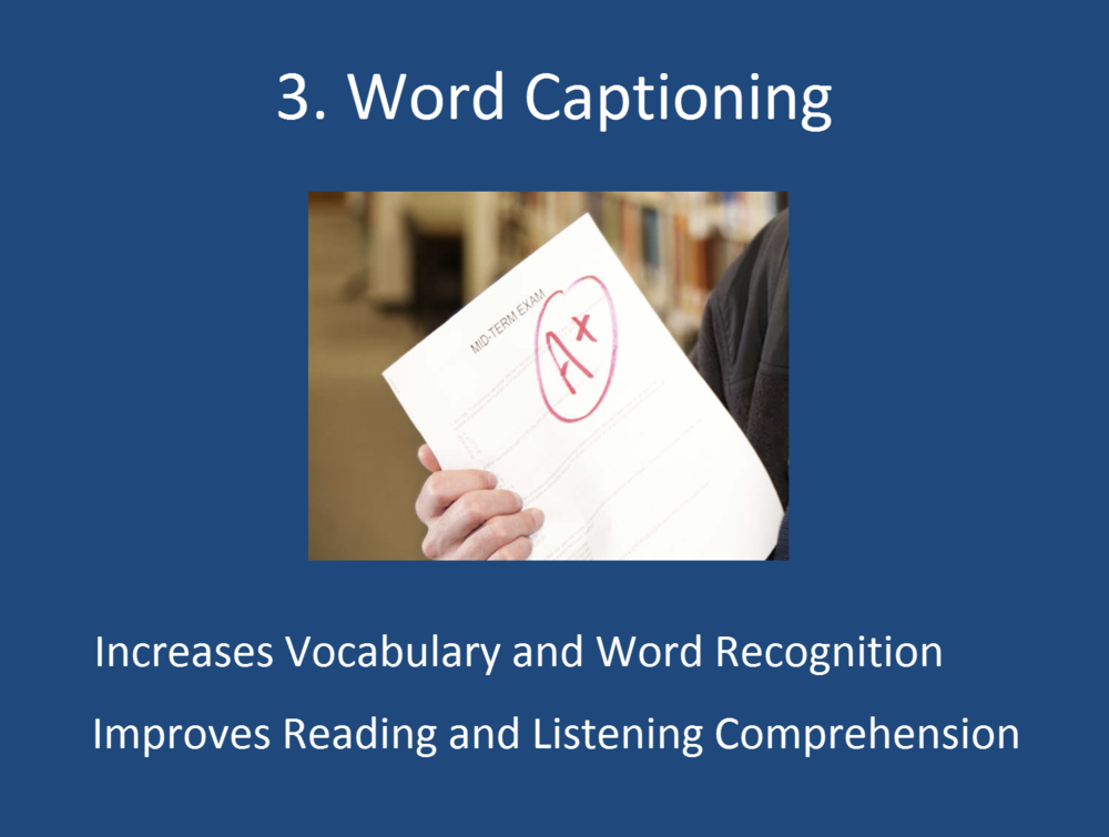 Captioning the flashcard word when spoken using text-to-speech improves vocabulary and word recognition and also improves reading and listening comprehension