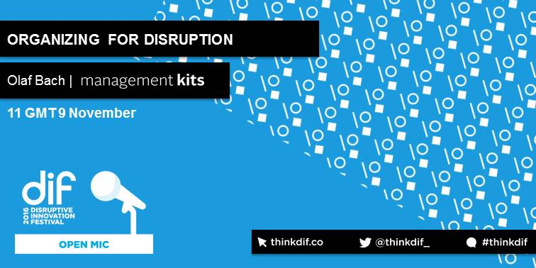 Disruptive Innovation Festival - Management Kits