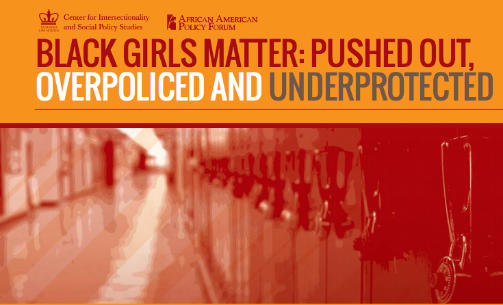 Image result for Black Girls Matter: Pushed-Out, Overpoliced and Underprotected