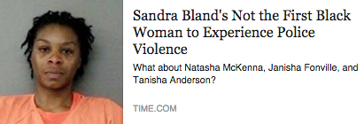 """Sandra Bland's Not the First Black Woman to Experience Police Violence,"" TIME MAGAZINE"