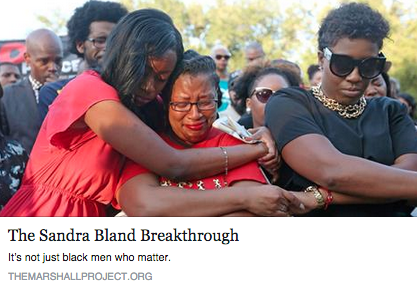 """The Sandra Bland Breakthrough,"" the marshall project"
