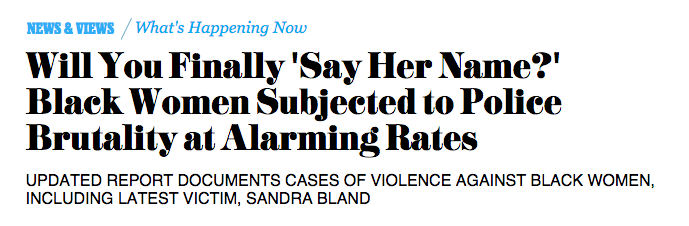 """""""Will You Finally 'Say Her Name?' Black Women Subjected to Police Brutality at Alarming Rates."""" ebony"""