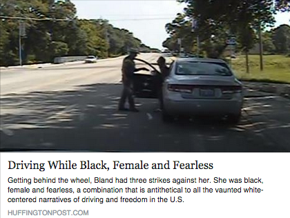"""Driving while black, female and fearless,"" the huffington post"