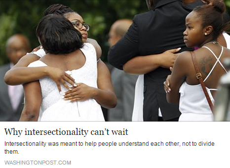 """Why Intersectionality Can't Wait,"" The Washington Post, September 24"
