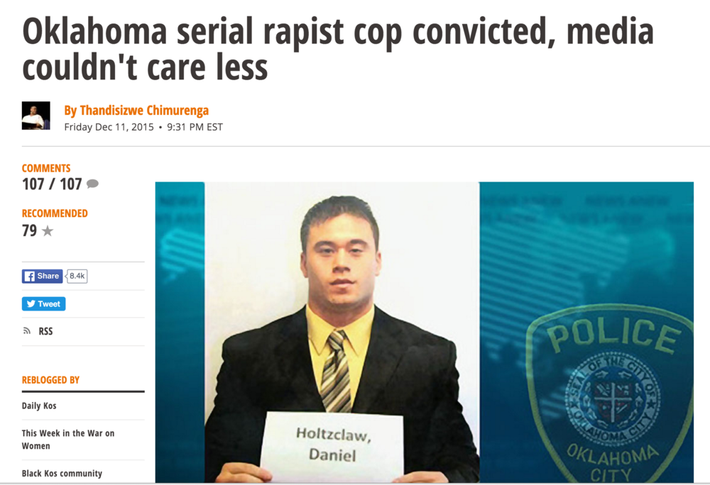 Oklahoma Serial Rapist Cop Convicted, Media Couldn't Care Less, The Daily Kos, 12/11/15