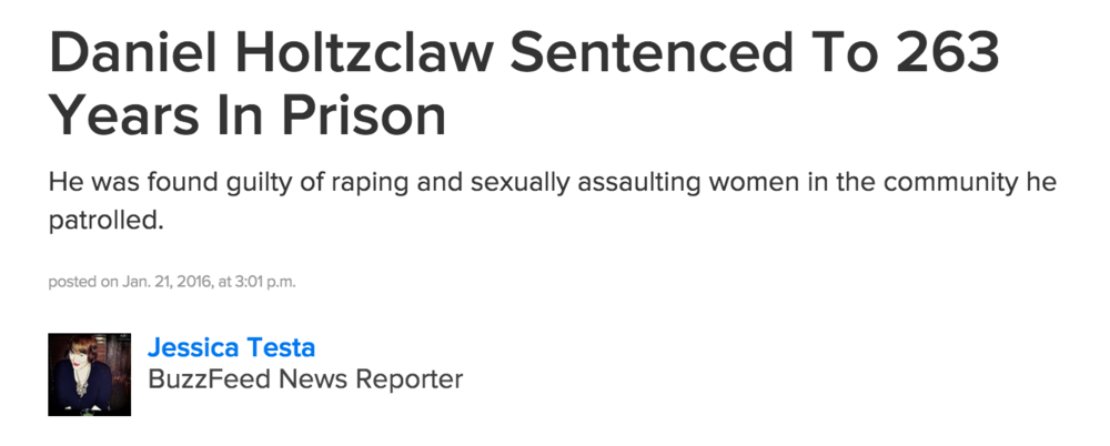 """Daniel Holtzclaw Sentenced to 263 Years in Prison,"" BuzzFeed News, Jan. 21, 2016."